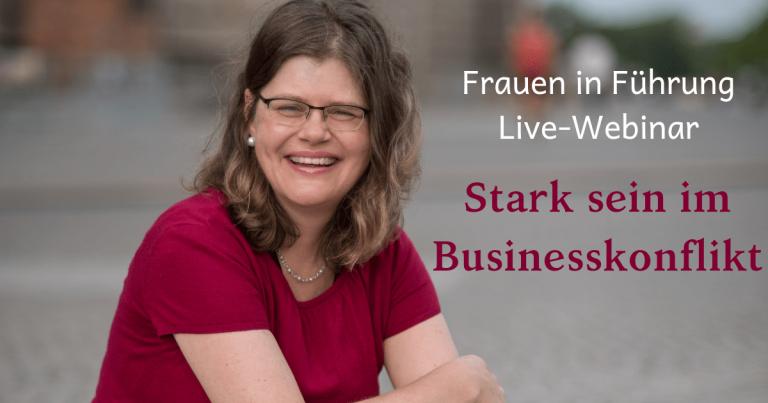 """Webinar """"Stark sein im Businesskonflikt"""""""