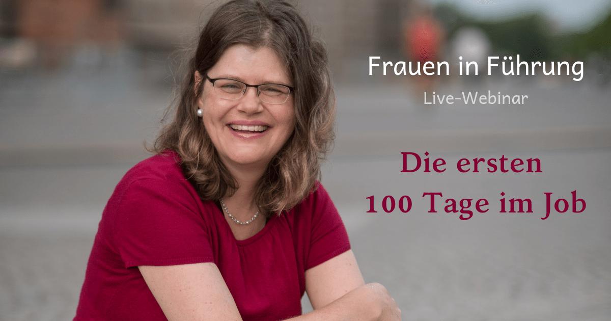 """Aufzeichnung des Webinars vom 28.05.2018: """"Die ersten 100 Tage im Job – erfolgreicher Umgang mit neuen Kollegen"""""""